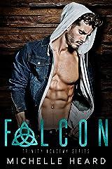 Falcon (Trinity Academy Book 1) Kindle Edition