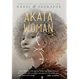 Akata Woman (The Nsibidi Scripts Book 3)