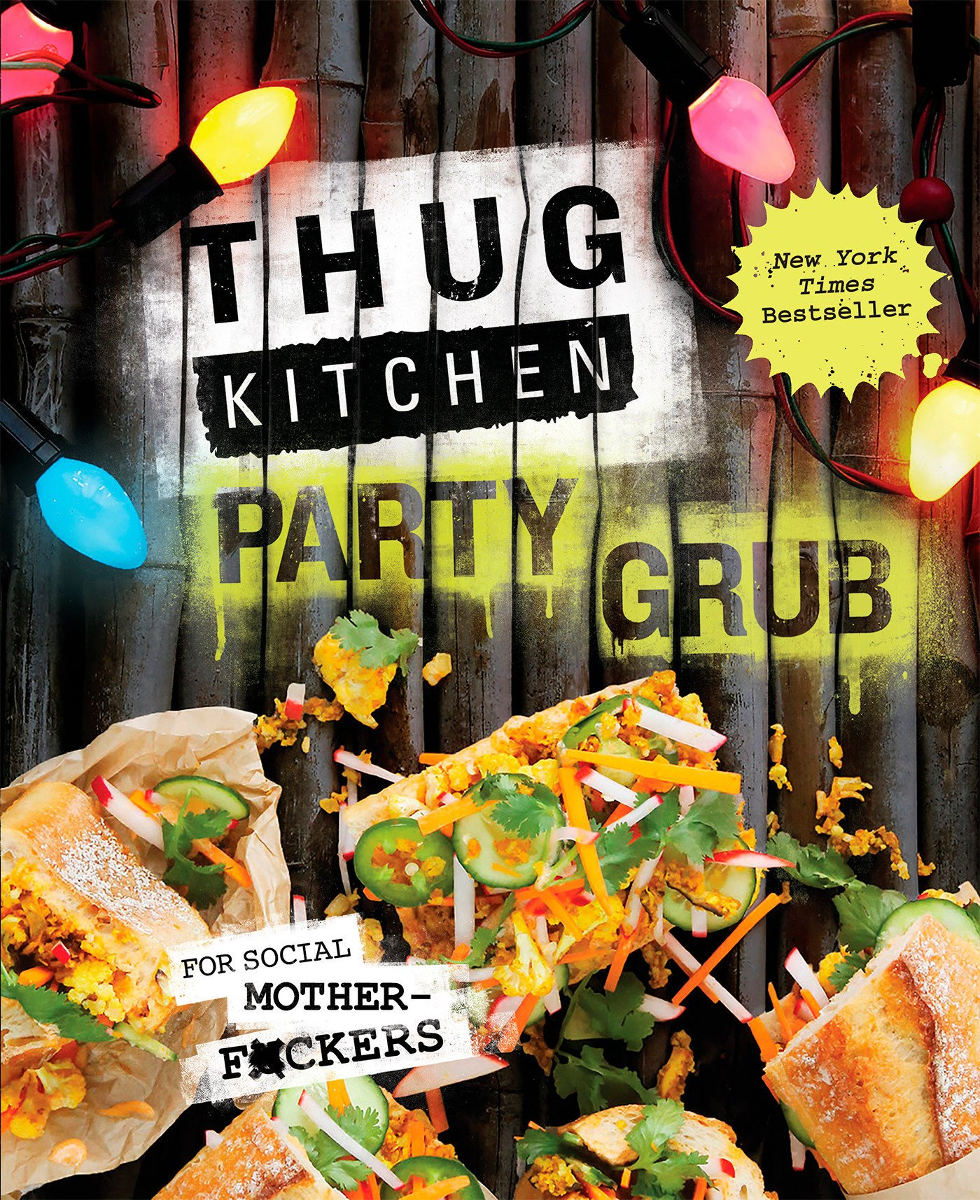 Thug Kitchen Party Grub Cookbooks product image