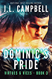Dominic's Pride (Contemporary Christian Fiction) (Virtues & Vices Book 3)