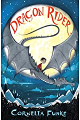 Dragon Rider: take flight with Cornelia Funke's million-copy bestseller (English Edition) eBook Kindle