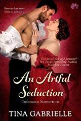 An Artful Seduction (Infamous Somertons Book 1) Kindle Edition