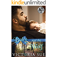 Baby and the Wolf (Shifter Rescue Book 1) (English Edition)