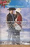 A Snowbound Cowboy Christmas (Saddle Ridge, Montana)
