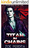 Titan in Chains (Darkvale Book One)