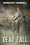 Dead Fall (Dead Things Book 2)