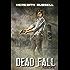 Dead Fall (Dead Things Book 2)