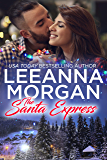 The Santa Express: A Sweet Small Town Christmas Romance (Santa's Secret Helpers Book 4)