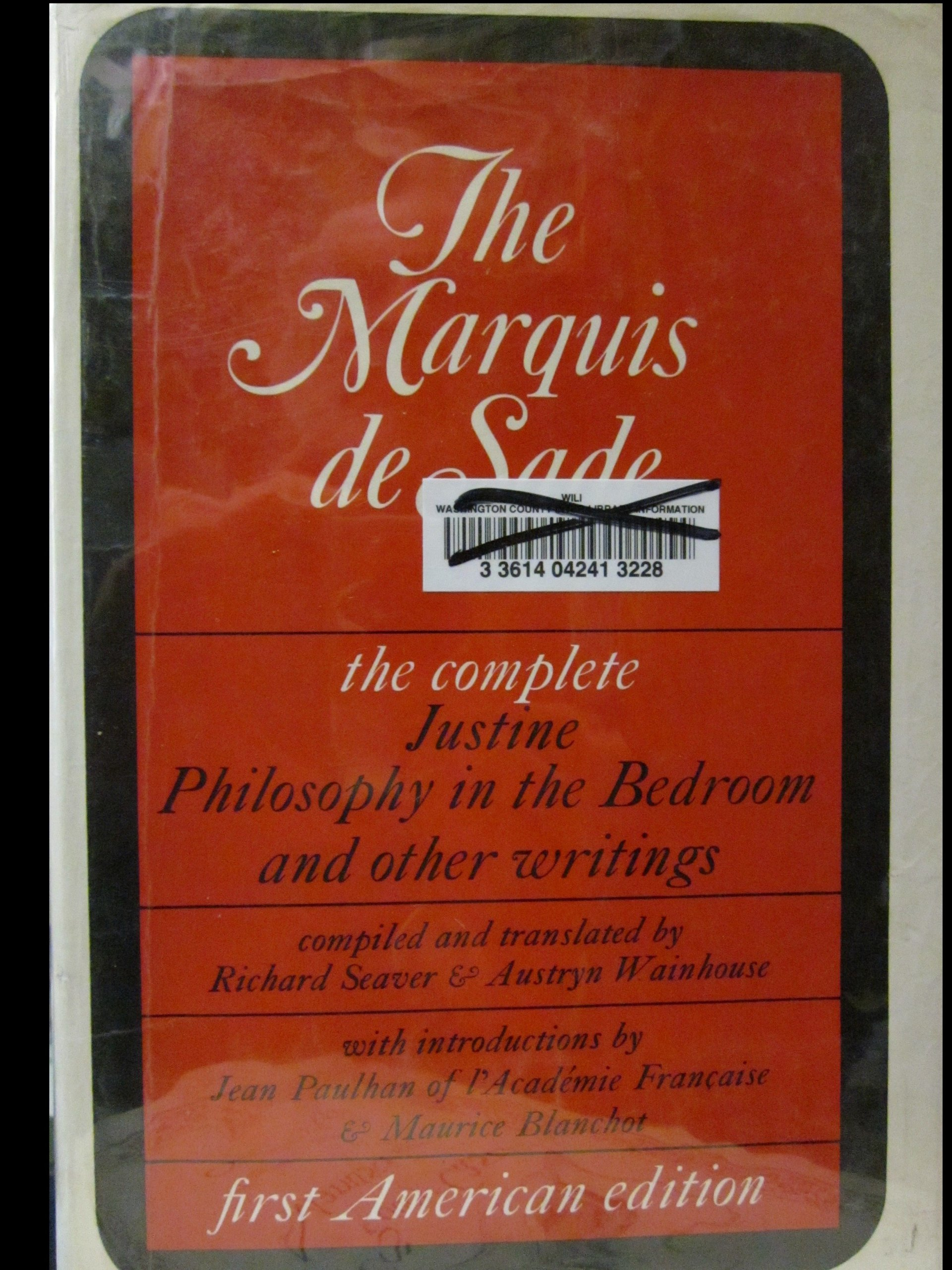 The Marquis De Sade, the Complete Justine, Philosophy in the