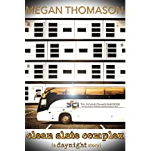 clean slate complex (a daynight story)