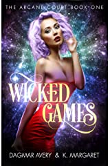 Wicked Games (The Arcane Court Book 1) Kindle Edition