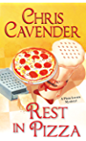Rest in Pizza (Pizza Lover's Mystery Book 4)