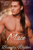 Mace: November (Mystic Zodiac Book 11)