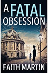 A Fatal Obsession: A gripping mystery perfect for all crime fiction readers (Ryder and Loveday, Book 1) Kindle Edition