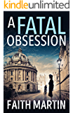 A Fatal Obsession: A gripping mystery perfect for all crime fiction readers (Ryder and Loveday, Book 1)