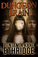 Dungeon Brain Kindle Edition