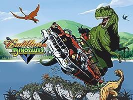 Cadillacs and Dinosaurs Season 1