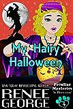 My Hairy Halloween: In Between (Peculiar Mysteries Book 4)