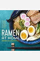 Ramen at Home: The Easy Japanese Cookbook for Classic Ramen and Bold New Flavors Kindle Edition