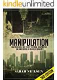 Manipulation: How to Recognize and Outwit Emotional Manipulation and Mind Control in Your Relationships - 3rd Edition