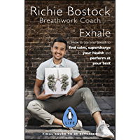 Exhale: The Science and Art of Breathwork