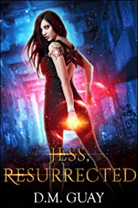 Jess, Resurrected (Guardians of Salt Creek Book 2)