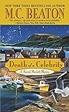 Death of a Celebrity (A Hamish Macbeth Mystery Book 17) (English Edition)