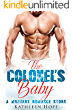 The Colonel's Baby: A Military Romance Story