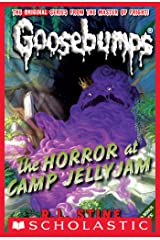 The Horror at Camp Jellyjam (Classic Goosebumps #9) Kindle Edition