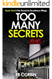 Too Many Secrets: Book One in the Roxanne Boudreaux Trilogy