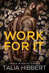 Work for It: A Small-Town MM Romance Kindle Edition