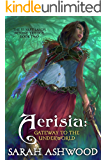 Aerisia: Gateway to the Underworld (The Sunset Lands Beyond Series Book 2) (English Edition)
