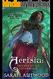 Aerisia: Gateway to the Underworld (The Sunset Lands Beyond Series Book 2)