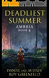 Deadliest Summer (Ambria Book 4)
