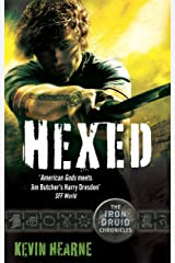 Hexed: The Iron Druid Chronicles Kindle Edition