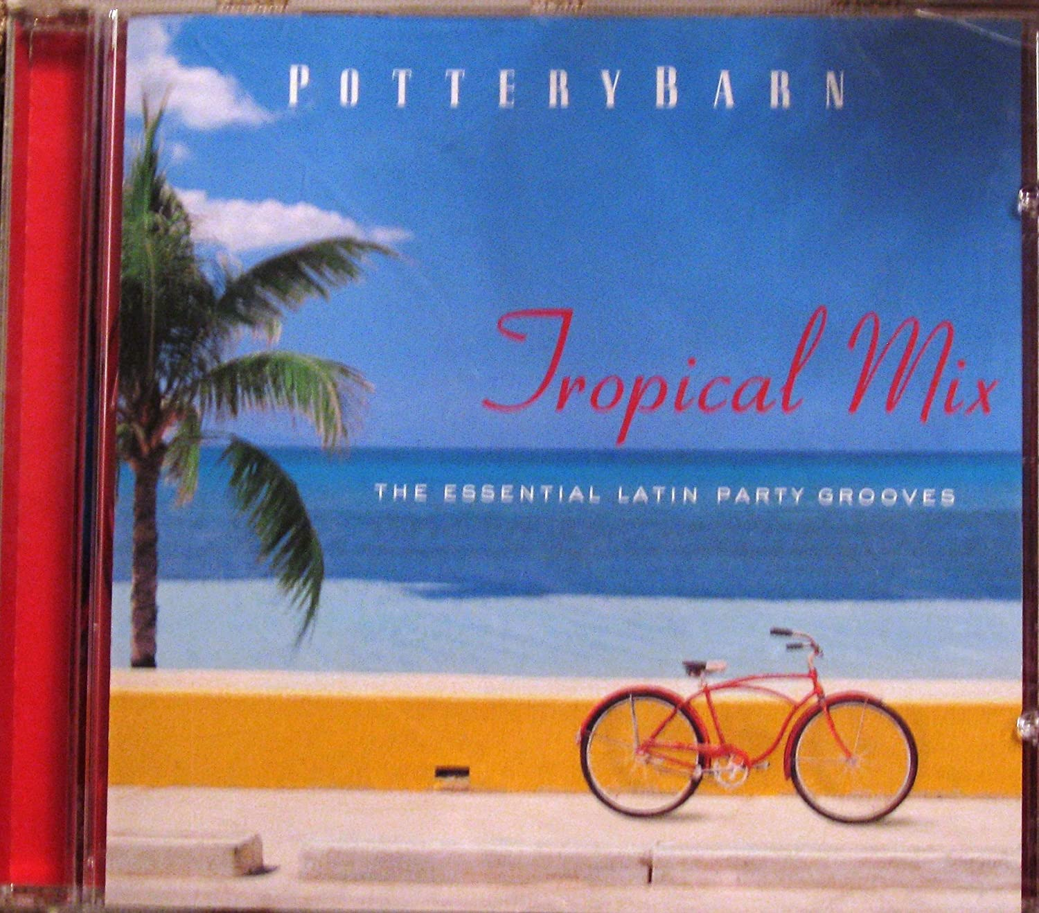 Various Artists - Pottery Barn - Tropical Mix (The Essential Latin ...