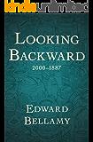 Looking Backward: 2000–1887