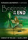 Beginning of the End (Conflict of the Ages Book 1)
