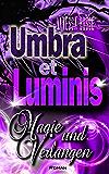 Umbra et Luminis: Magie und Verlangen