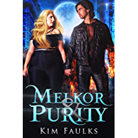 Melkor & Purity: Book One (English Edition)