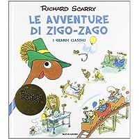Le avventure di Zigo-Zago. Ediz. illustrata