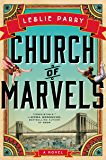 Church of Marvels: A Novel