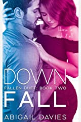 Down Fall: (Brody & Lola: Easton Family Saga) (Fallen Duet Book 2) Kindle Edition
