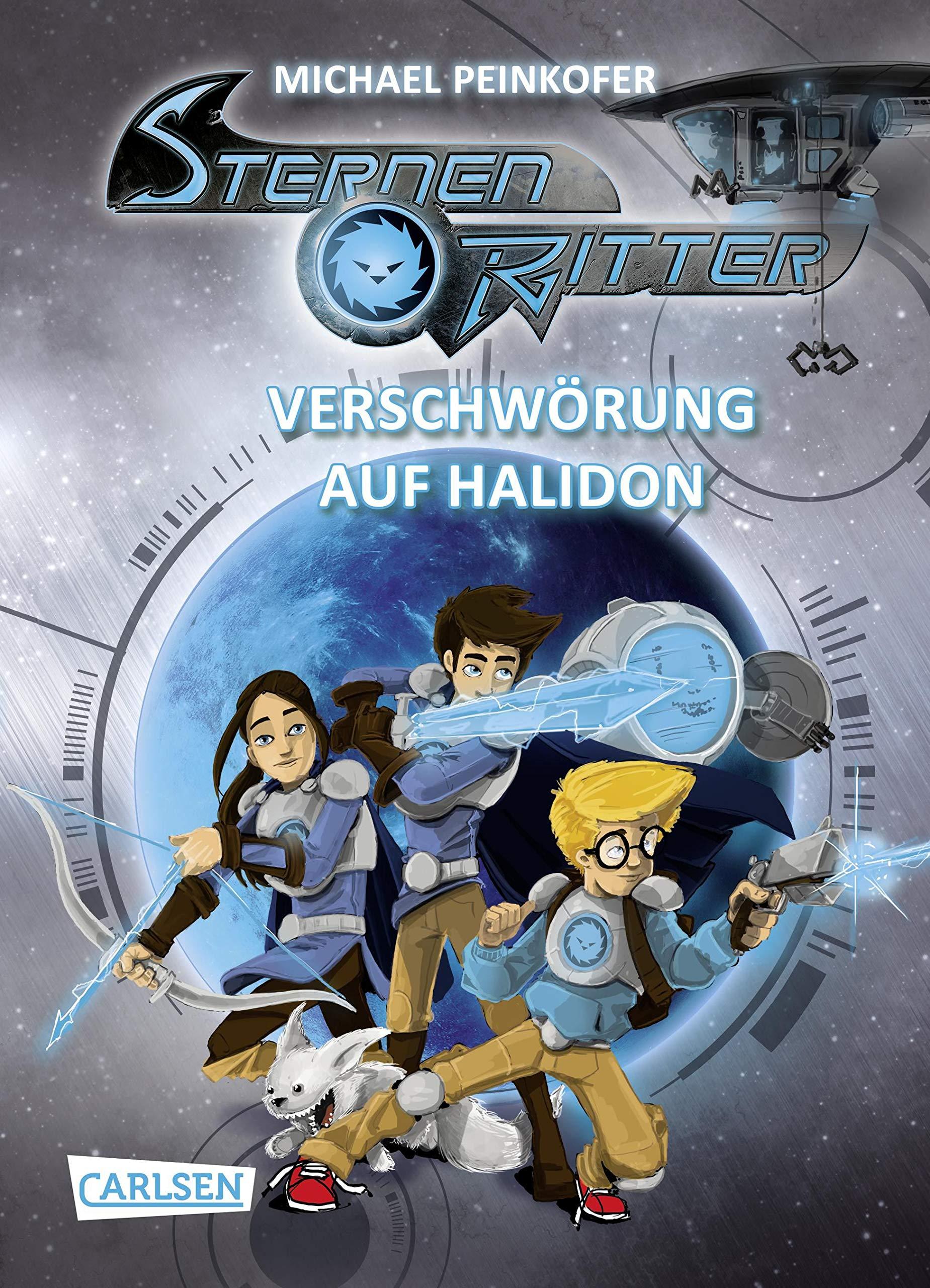 Sternenritter 10  Verschwörung Auf Halidon  Science Fiction Buch Der Bestseller Serie Für Weltraum Fans Ab 8 Jahren  10