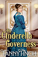 His Cinderella Governess: A Clean & Sweet Regency Historical Romance Kindle Edition