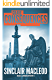 Grave Consequences: A Russell & Menzies Mystery (Russell & Menzies Mysteries Book 4)