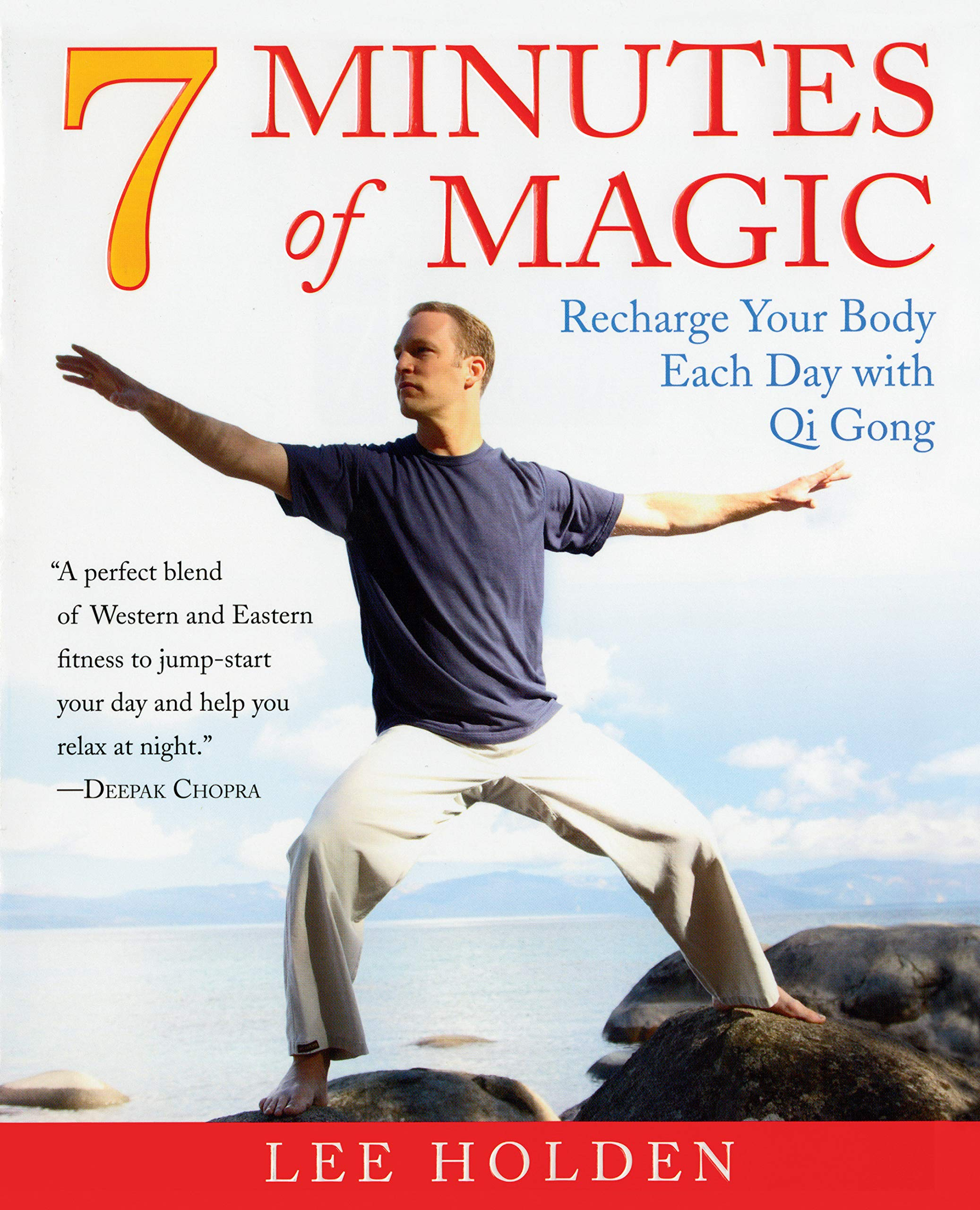 7 Minutes of Magic: Recharge Your Body Each Day with Qi Gong ...