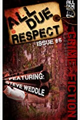 All Due Respect Issue 5 Kindle Edition
