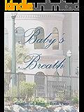 Baby's Breath (Garden of Love Book 2)