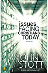 Issues Facing Christians Today: 4th Edition Kindle Edition